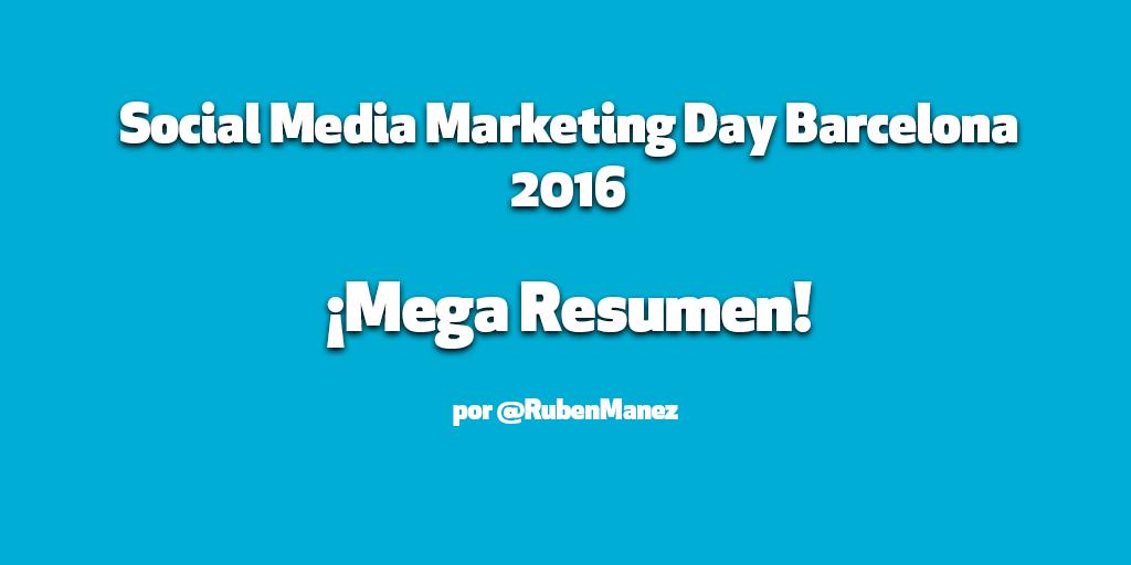 Resumen Social Media Marketing Day