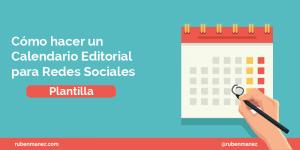 Cómo hacer un calendario editorial para redes sociales