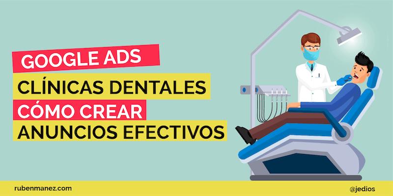 Google Ads para Clinicas Dentales