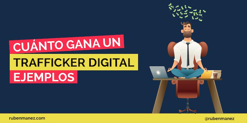 sueldo trafficker digital
