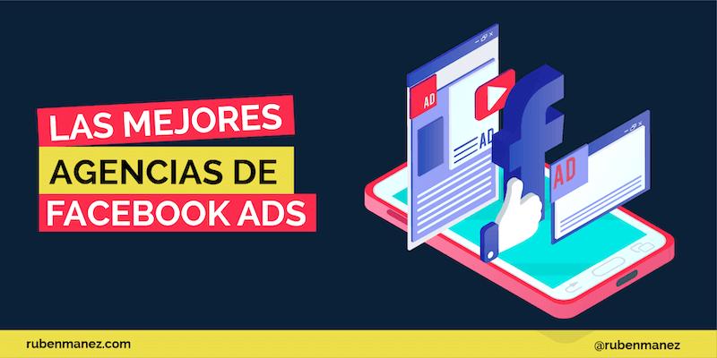 mejores agencias facebook ads
