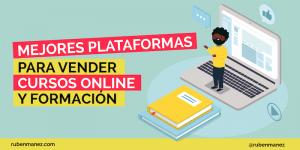 mejores plataformas para vender cursos online
